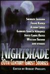 Nightshade: 20th Century Ghost Stories - Robert Phillips, Robert Philips