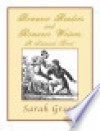 Romance Readers and Romance Writers: A Satirical Novel - Sarah Green