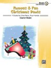 Famous & Fun Christmas Duets, Bk 1: 7 Duets for One Piano, Four Hands - Carol Matz