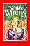 Yankee Witches - Charles G. Waugh, Mary Wilkins Freedman, Ogden Nash, John Cheever, Mrs. Volney E. However, Seabury Quinn, Stephen Rynas, H.P. Lovecraft, Joseph Payne Brennan, Frank D. McSherry, Edith Wharton, August Derleth, William M. Lee, Howard Pyle, Shirley Barker, Alice Morse Earl