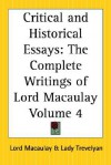 Critical and Historical Essays - Thomas Babington Macaulay
