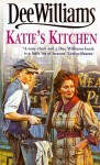 Katie's Kitchen - Dee Williams
