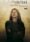 Elizabeth Costello - John Maxwell Coetzee