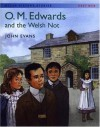 O. M. Edwards and the Welsh Not (Welsh History Stories) - John Evans, Malcolm Stokes
