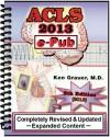 ACLS - 2013 - ePub - Ken Grauer
