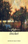 The Eye in the Thicket: Essays at a Natural History - Sean Virgo