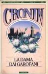 La dama dai garofani - A.J. Cronin, Bruno Oddera