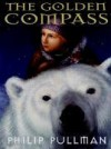 The Golden Compass - Philip Pullman, Sean Barrett