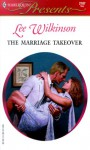 The Marriage Takeover - Lee Wilkinson