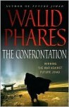 The Confrontation: Winning the War against Future Jihad - Walid Phares