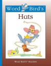 Word Bird's Hats - Jane Belk Moncure