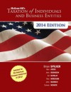 McGraw-Hill's Taxation of Individuals and Business Entities 2014 Edition with Connect Plus - Brian Spilker, Benjamin Ayers, John Robinson, Edmund Outslay, Ronald Worsham, John Barrick, Connie Weaver