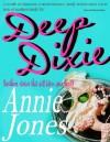 Deep Dixie - Annie Jones