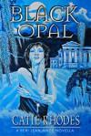 Black Opal - Catie Rhodes