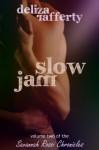 Slow Jam - Deliza Rafferty