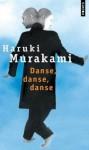 Danse, danse, danse - Haruki Murakami
