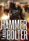 Hammer and Bolter: Issue 17 - Christian Dunn, Gav Thorpe, Ben Counter, Graham McNeill, Joshua Reynolds