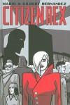 Citizen Rex - Mario Hernández, Gilbert Hernández