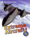 Extreme Aircraft! Q&A - Sarah L. Thomson