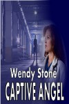 Captive Angel - Wendy Stone