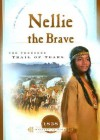 Nellie the Brave: The Cherokee Trail of Tears - Veda Boyd Jones