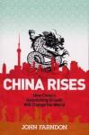 China Rises - John Farndon