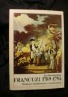 Francuzi 1789-1794 : studium świadomości rewolucyjnej - Jan Baszkiewicz