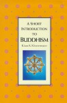Buddhism: A Short Introduction - Klaus K. Klostermaier, Klostermaier, Klaus K. Klostermaier, Klaus K.