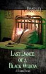 Last Dance of a Black Widow - Bradley Convissar