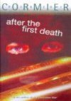 After The First Death (Puffin Teenage Fiction S.) - Robert Cormier