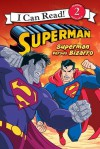 Superman Classic: Superman versus Bizarro: I Can Read Level 2 (I Can Read Book 2) - Chris Strathearn, Mada Design, Inc.