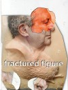Fractured Figure, Volume I - Jeffrey Deitch, Jean-Michel Basquiat, Pawel Althamer