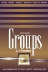 Groups In Process: An Introduction to Small Group Communication - Larry L. Barker, Kittie Watson, Kathy J. Wahlers