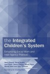 The Integrated Children's System: Enhancing Social Work and Inter-Agency Practice - Hedy Cleaver, Steve Walker, Jane Scott