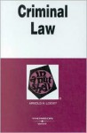 Criminal Law in a Nutshell (Nutshell Series) - Arnold H. Loewy