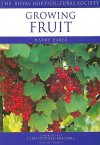 Growing Fruit - Harry Baker, The Royal Horticultural Society, Christopher Brickell