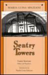Sentry Towers - Maria Luisa Spaziani, Laura Stortoni