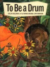 To Be a Drum - Evelyn Coleman
