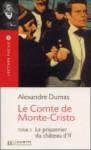 Le Comte De Monte Cristo: Tome 1 Le Prisonnier de Chateau d'If - Vincent Leroger, Pierre Désirat, Alexandre Dumas