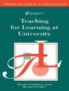 Teaching for Learning at University - Denise Chalmers, Richard Fuller