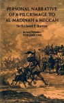 Personal Narrative of a Pilgrimage to Al-Madinah and Meccah, Volume One: 001 - Richard Burton