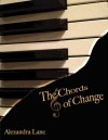 The Chords of Change - Alexandra Lanc