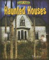 Haunted Houses - Dinah Williams, Troy Taylor