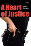 A Heart of Justice - Janice Cantore