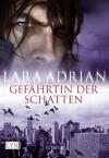 Gefährtin der Schatten (German Edition) - Lara Adrian, Katrin Kremmler