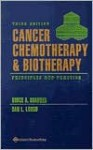 Cancer Chemotherapy and Biotherapy: Principles and Practice - Bruce A Chabner, Longus, Dan L. Longo