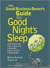 The Small Business Owner's Guide to a Good Night's Sleep - Debra Koontz Traverso, Anna Fields