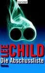 Die Abschussliste - Lee Child, Wulf Bergner