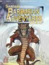 Barbarian Adventures - Greg Stafford