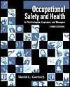 Occupational Safety and Health: For Technologists, Engineer, and Managers - David L. Goetsch